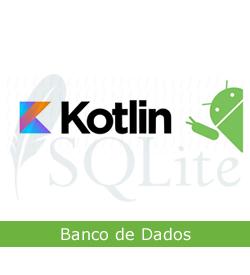 Curso de Kotlin com Android Online - Banco de Dados