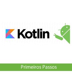 Curso de Kotlin com Android Online - Primeiros Passos
